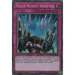 Yugioh - Magie de Mousquet - Dernier Acte (STR) [SPWA]