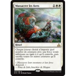 Blanche - Massacrer les forts (R FOIL) [RIX]