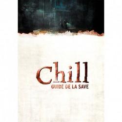 Chill - Guide de la Save (3e Edition)