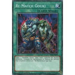 Yugioh - Re-Match Gouki  (C) [SP18]