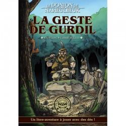 Livre-aventure LE DONJON DE NAHEULBEUK : La geste de Gurdil