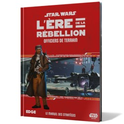L'Ere de la Rebellion - Officiers de Terrain - Star Wars