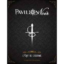 Pavillon Noir 2e Edition - L'Art de l'Escrime (Jeux de Rôle)