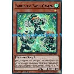 Yugioh - Fanrigolo Farce-Gamins (SR) [HISU]