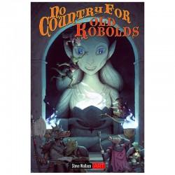 Dungeon World Pas de Pays pour le Vieux Kobold (2e Edition)