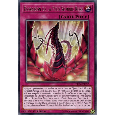 Yugioh - Floraison de la Plus Sombre Rose (R) [LED4]