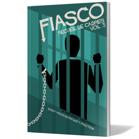 Fiasco - Recueil de Cadres Vol 3
