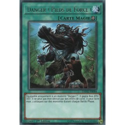 Yugioh - Danger ! Pieds de Force ! (R) [DANE]