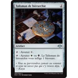 Artefact - Talisman de hiérarchie (U) [MH1]