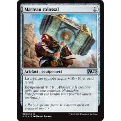Artefact - Marteau colossal (U) [M20]