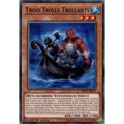 Yugioh - Trois Trolls Trollants (C) [MP19]