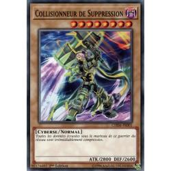 Yugioh - Collisionneur de Suppression (C) [CHIM]