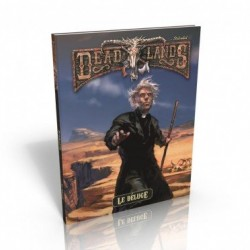 Deadlands - Reloaded Le Déluge