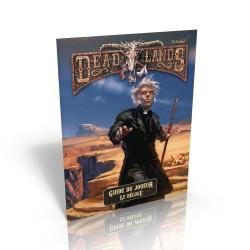 Deadlands - Reloaded Le Déluge - Guide du Joueur