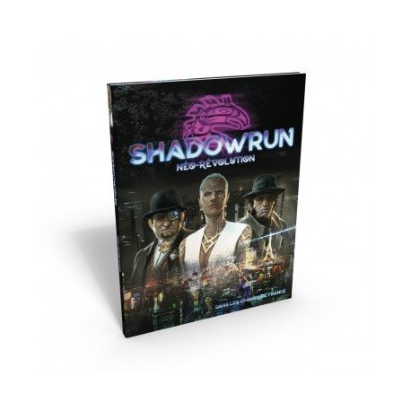 Shadowrun : Néo Révolution