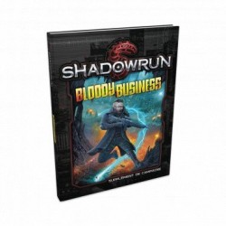 Shadowrun 5 : Bloody Business