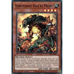 Yugioh - Surcharge Koa'ki Meiru (SR) [SESL]