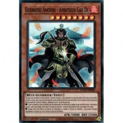Yugioh - Guerriers Anciens - Ambitieux Cao De (SR) [ETCO]