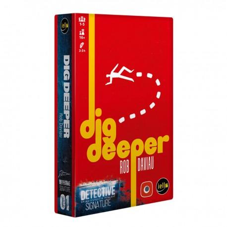 Dig Deeper - ext : DETECTIVE SIGNATURE