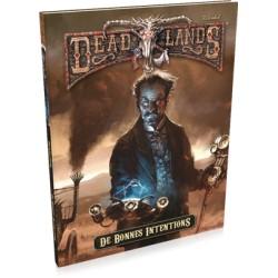De Bonnes Intentions - Deadlands Reloaded