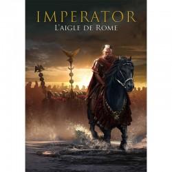 L'Aigle de Rome - IMPERATOR