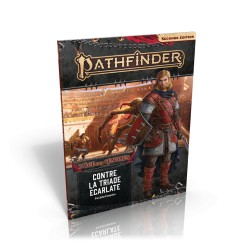 Contre la Triade écarlate 5/6 - Pathfinder 2eme édition
