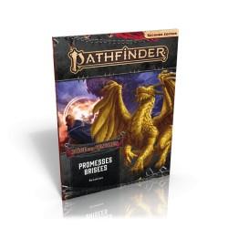 Promesses brisées - L'âge des Cendres 6/6 - Pathfinder 2eme édition