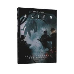 Le Destructeur des mondes - Alien : le Jeu de Rôle