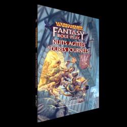 Nuits Agitées & Dures Journées - Warhammer Fantasy (juin 2021)