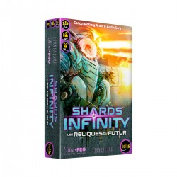 SHARDS OF INFINITY Les Reliques du Futur (extension)