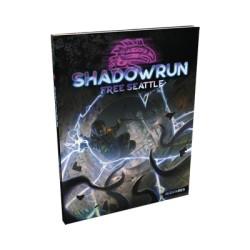 Free Seattle - Shadowrun 6e édition