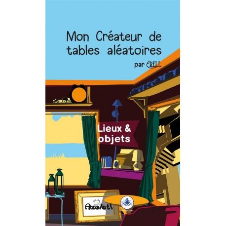 Mon créateur de table perso : Lieux & objets