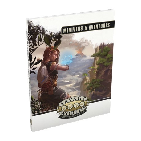 Savage Worlds Adventure Edition : Minivers & Aventures (version souple)