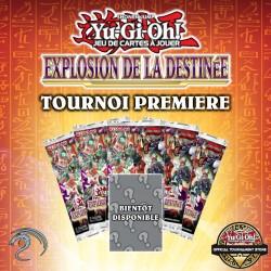 Tournoi PREMIERE Yu-Gi-Oh! Explosion de la Destinée - 30 Octobre 2021 - 14H30