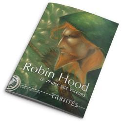 Trinités : Robin Hood Le prince des voleurs