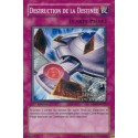 Destruction de la Destinée (C)