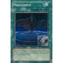 Malchance (C)