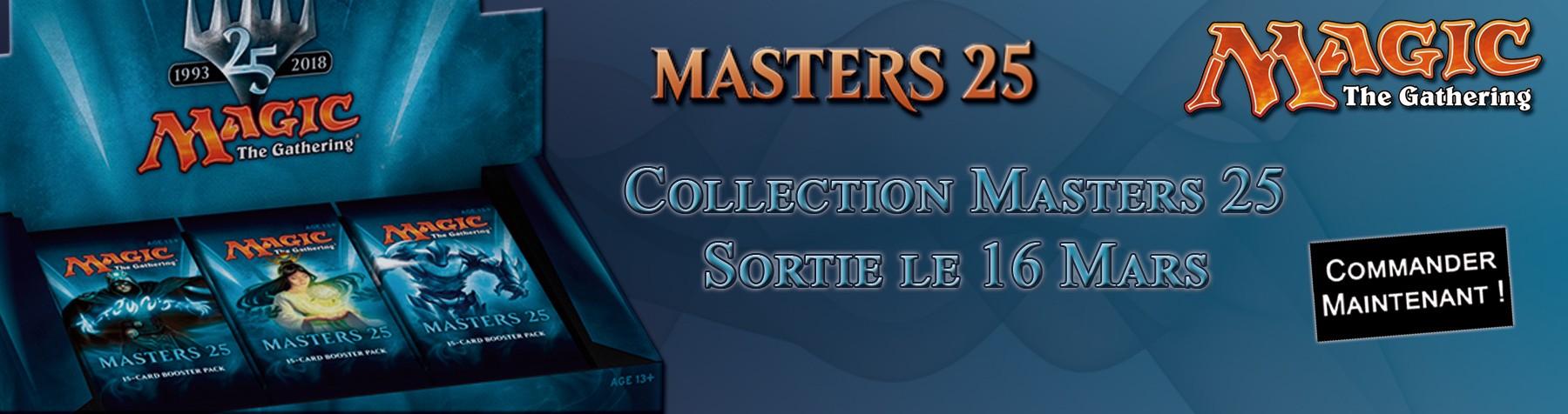 Sortie de la nouvelle collection anniversaire Masters 25 de Magic The Gathering - Sortie le 16 Mars